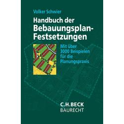 Handbuch der Bebauungsplan-Festsetzungen als Buch von Volker Schwier