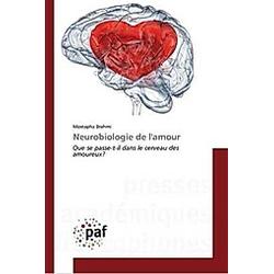 Neurobiologie de l'amour. Mostapha Brahmi  - Buch