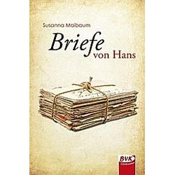 Briefe von Hans. Susanna Maibaum  - Buch