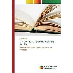 Da proteção legal do bem de família. Jeano Corrêa  - Buch