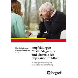 Empfehlungen für die Diagnostik und Therapie der Depression im Alter: Buch von