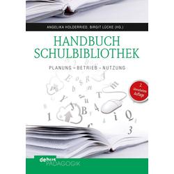 Handbuch Schulbibliothek: eBook von