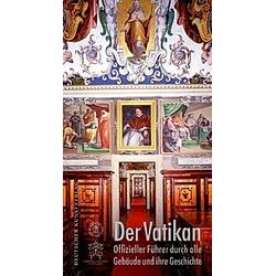 Der Vatikan. ROBERTO CASSANELLI (HG.)  - Buch
