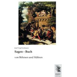 Sagen - Buch als Buch von Josef Virgil Grohmann