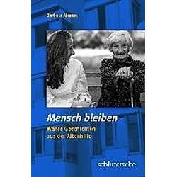 Mensch bleiben. Barbara Messer  - Buch