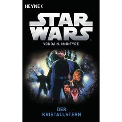 Star Wars(TM): Der Kristallstern: eBook von Vonda N. McIntyre