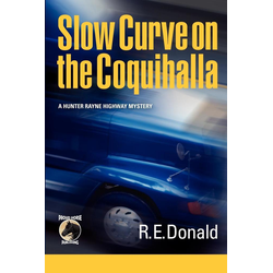 Slow Curve on the Coquihalla als Taschenbuch von R. E. Donald