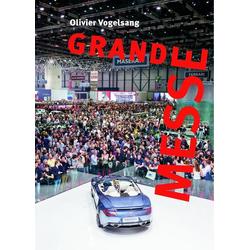 Grand Messe als Buch von Olivier Vogelsang