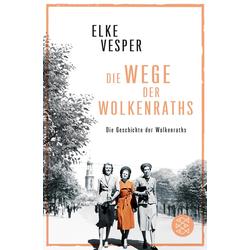 Die Wege der Wolkenraths als Taschenbuch von Elke Vesper