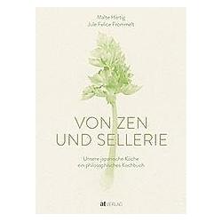 Von Zen und Sellerie