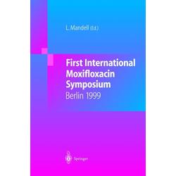 First International Moxifloxacin Symposium als Buch von