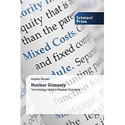Nuclear Glossary. Kayhan Rezaei  - Buch