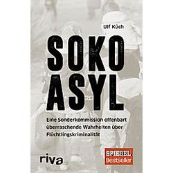 SOKO Asyl. Ulf Küch  - Buch