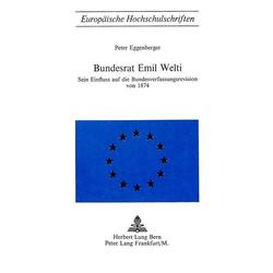 Bundesrat Emil Welti als Buch von Peter Eggenberger