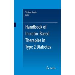 Handbook of Incretin-Based Therapies in Typ 2 Diabetes: Buch von Stephen Gough