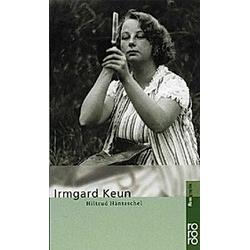 Irmgard Keun. Hiltrud Häntzschel  - Buch