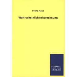 Wahrscheinlichkeitsrechnung als Buch von Franz Hack