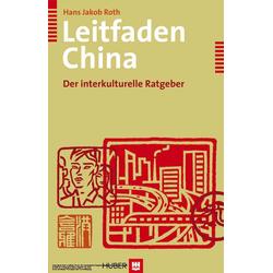 Leitfaden China: eBook von Hans Jakob Roth