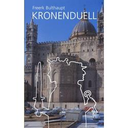 Kronenduell als Buch von Freerk Bulthaupt