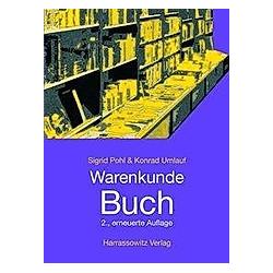 Warenkunde Buch. Konrad Umlauf  Sigrid Pohl  - Buch