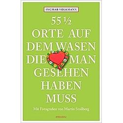 55 1/2 Orte auf dem Wasen  die man gesehen haben muss. Ingmar Volkmann  - Buch