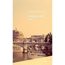 Sanpietrini. Waltraud Mittich  - Buch
