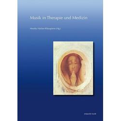 Musik in Therapie und Medizin: Buch von