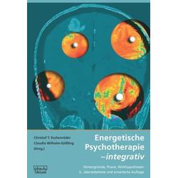 Energetische Psychotherapie - integrativ: Buch von