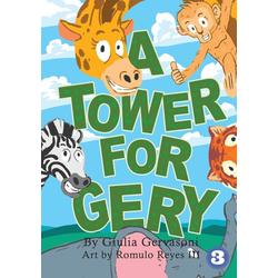 A Tower For Gery als Taschenbuch von Giulia Gervasoni