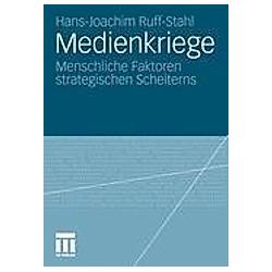 Medienkriege. Hans-Joachim Ruff-Stahl  - Buch