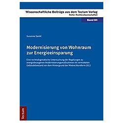 Modernisierung von Wohnraum zur Energieeinsparung. Susanne Denkl  - Buch