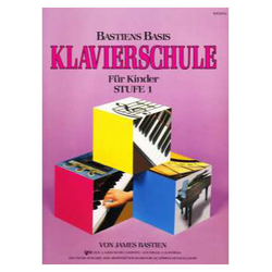 Bastiens Basis Klavierschule für Kinder Stufe 1