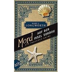 Mord auf der Insel Sordou. Mary L. Longworth  - Buch