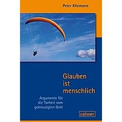 Glauben ist menschlich. Peter Kliemann  - Buch