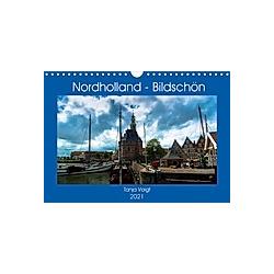 Nordholland - Bildschön (Wandkalender 2021 DIN A4 quer)