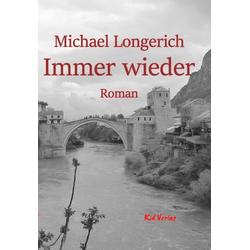 Immer wieder als Buch von Michael Longerich