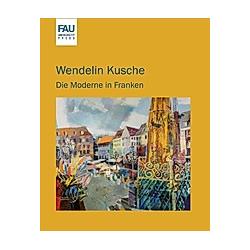 Wendelin Kusche - Buch