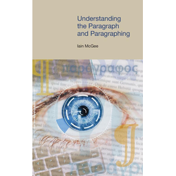 Understanding the Paragraph and Paragraphing als Buch von Iain McGee