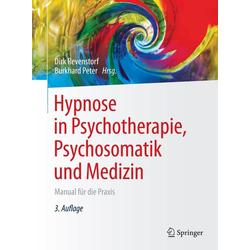 Hypnose in Psychotherapie Psychosomatik und Medizin: eBook von