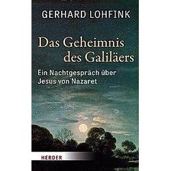 Das Geheimnis des Galiläers. Gerhard Lohfink  - Buch