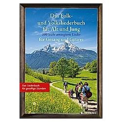 Das Folk- und Volksliederbuch für Alt und Jung  Gesang und Gitarre - Buch
