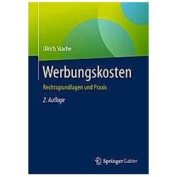Werbungskosten. Ulrich Stache  - Buch