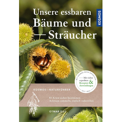 Unsere essbaren Bäume und Sträucher als Buch von Otmar Diez
