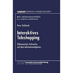 Interaktives Teleshopping. Peter Rohrbach  - Buch