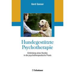 Hundegestützte Psychotherapie: Buch von Gerd Ganser