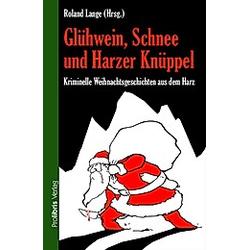Glühwein  Schnee und Harzer Knüppel - Buch