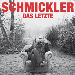 Wilfried Schmickler Das Letzte als Hörbuch Download von Wilfried Schmickler