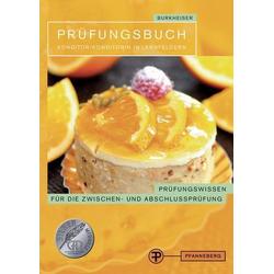 Prüfungsbuch Konditor/ Konditorin in Lernfeldern