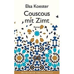 Couscous mit Zimt. Elsa Koester  - Buch