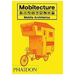 Mobitecture. Mobile Architektur. Rebecca Roke  - Buch